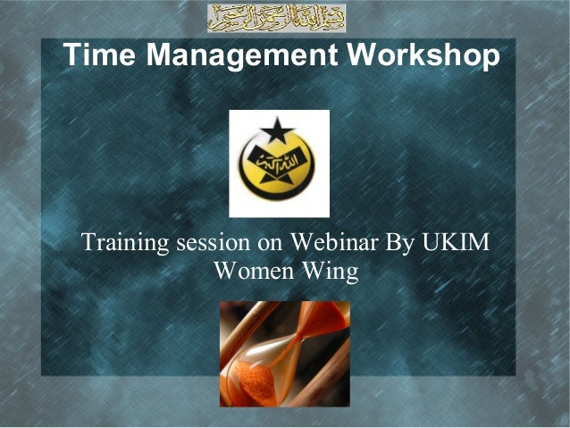 Time Management Workshop Training session on Webinar By UKIM Women Wing .
