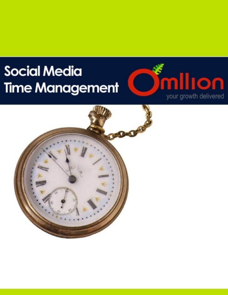 Social Media    Time Management                                                                                           ...