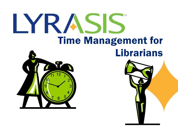 Time Management for Librarians