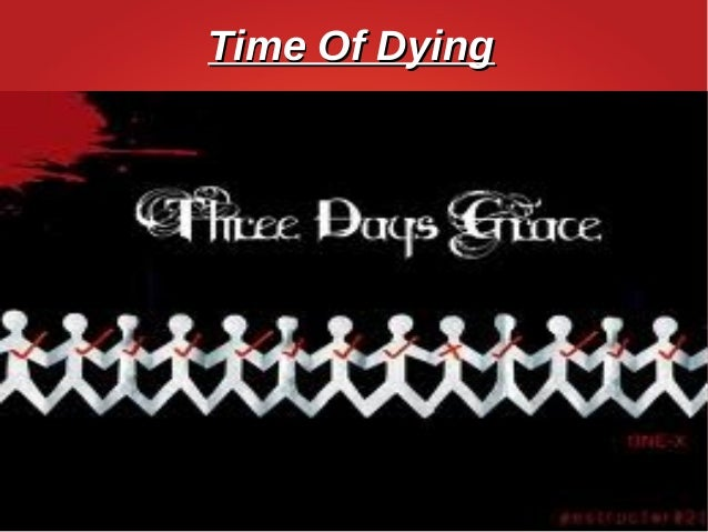 Time Of DyingTime Of Dying