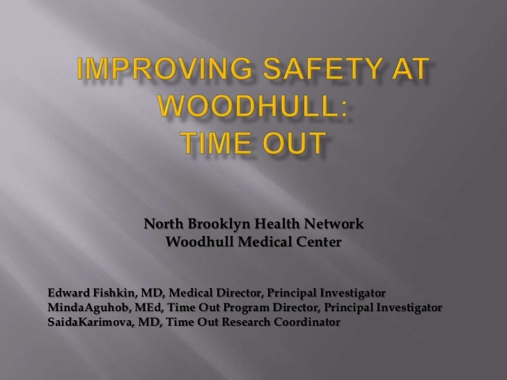 Time Out Project, Woodhull Hospital