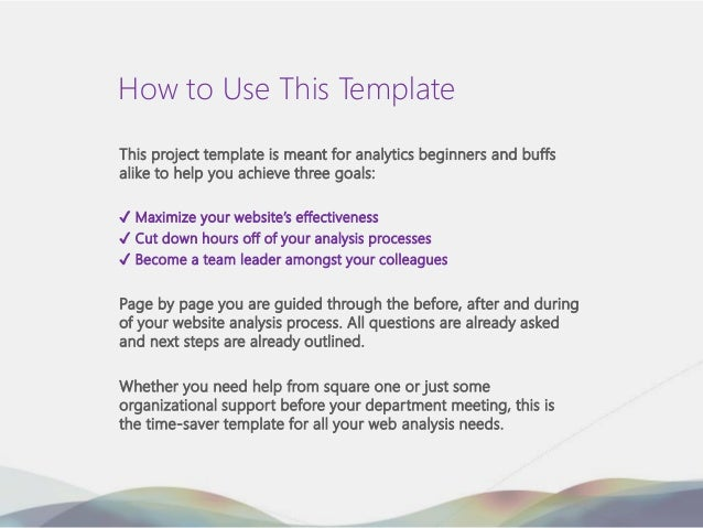 How to Use This TemplateThis project template is meant for analytics beginners and buffsalike to help you achieve three go...