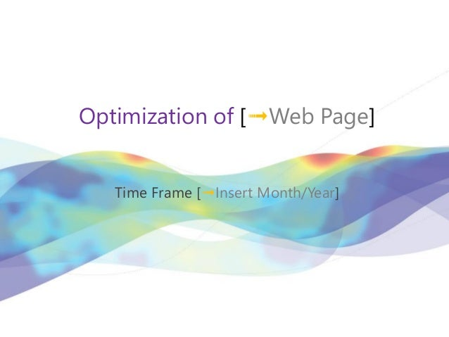 Optimization of [➟Web Page]   Time Frame [➟Insert Month/Year]