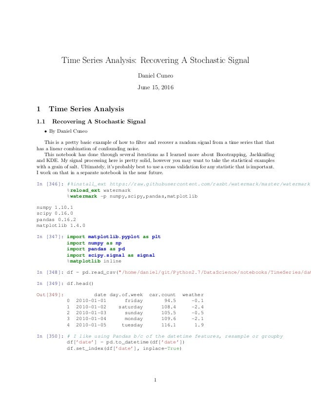 Time Series Analysis:Basic Stochastic Signal Recovery