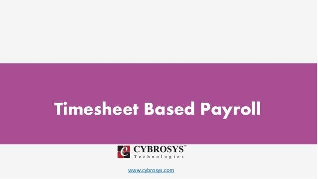 www.cybrosys.com Timesheet Based Payroll