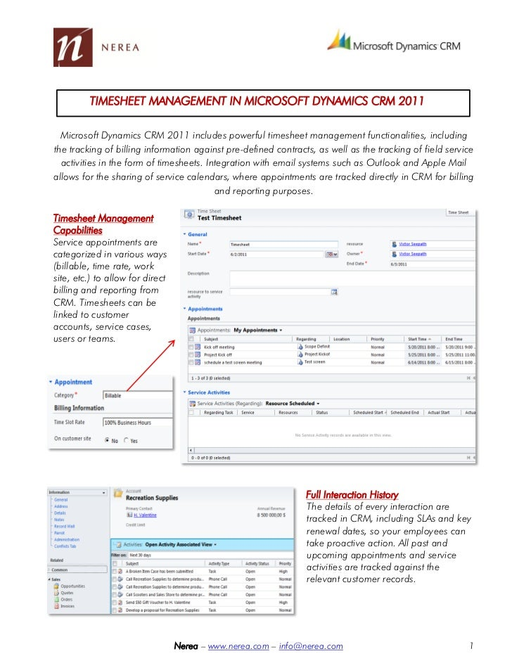 TIMESHEET MANAGEMENT IN MICROSOFT DYNAMICS CRM 2011  Microsoft Dynamics CRM 2011 includes powerful timesheet management fu...