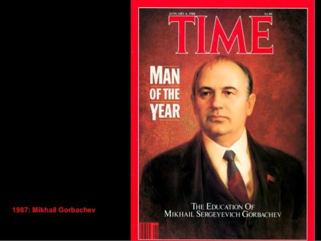 1989: Mikhail Gorbachev