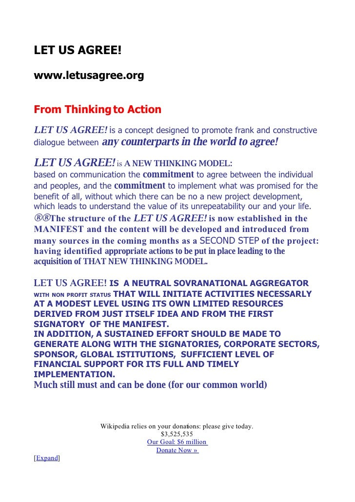 LET US AGREE!  www.letusagree.org   From Thinking to Action LET US AGREE! is a concept designed to promote frank and const...
