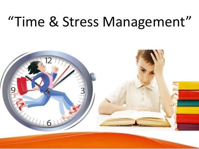 Time Amp Stress Management Presentation