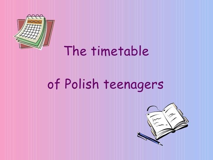 The timetable  of Polish teenagers