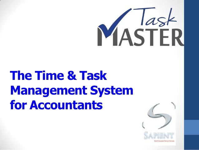 The Time & TaskManagement Systemfor Accountants