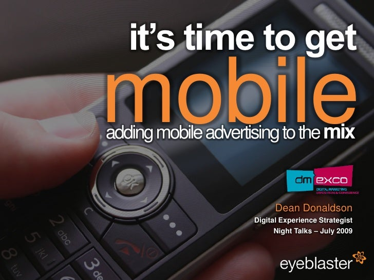 it's time to get                                          mobile                                          adding mobile ad...