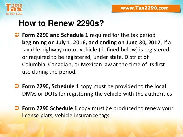 Time to renew form 2290   heavy vehicle use tax for 2016-17 Slide 3