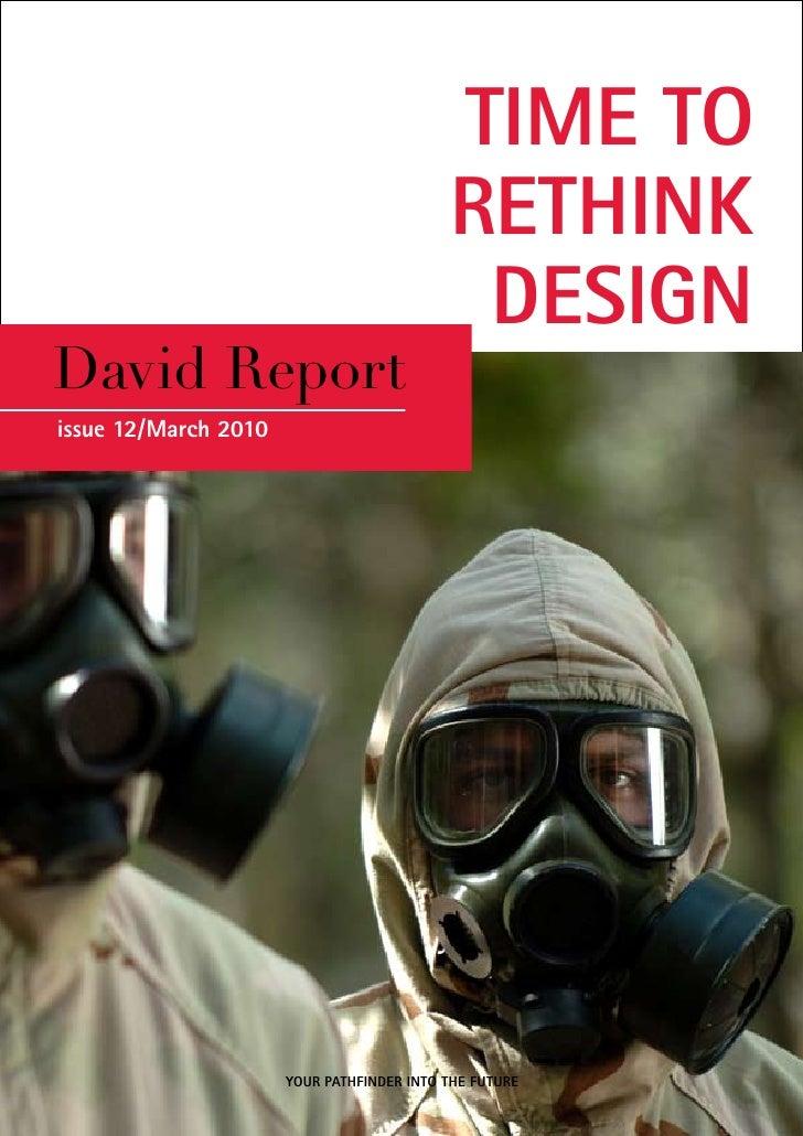 TIME TO                                           RETHINK                                            DESIGNDavid Reportiss...