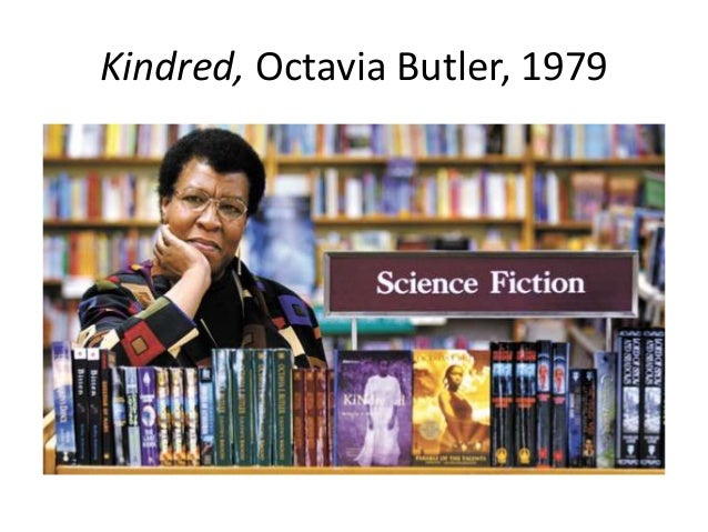 Kindred, Octavia Butler, 1979