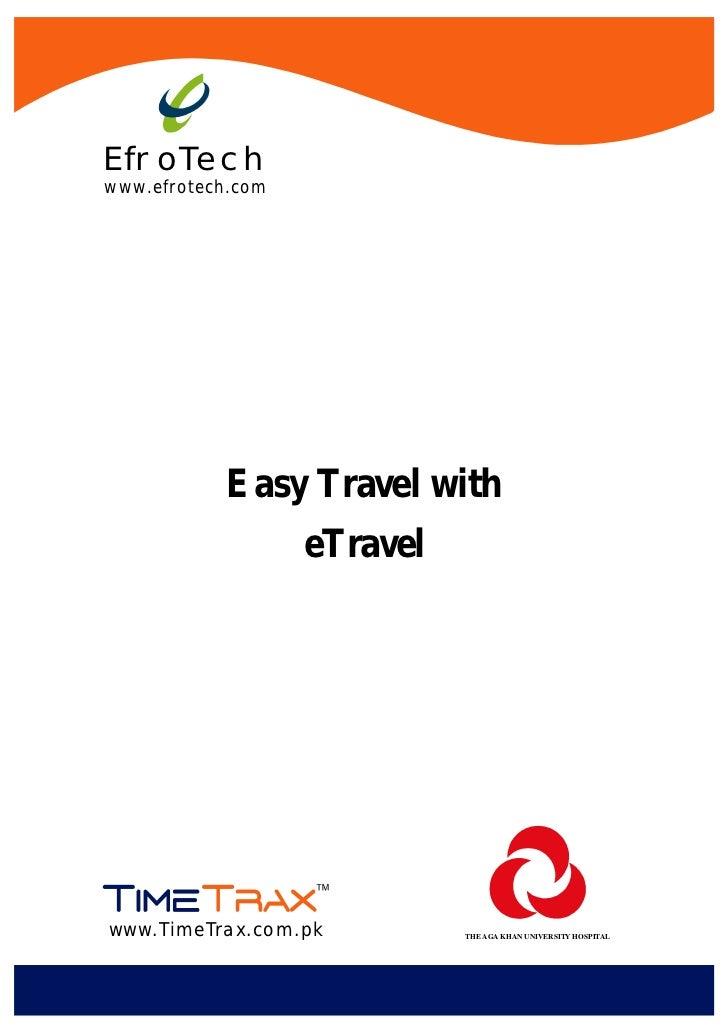 EfroTechwww.efrotech.com            Easy Travel with                   eTravelwww.TimeTrax.com.pk          THE AGA KHAN UN...