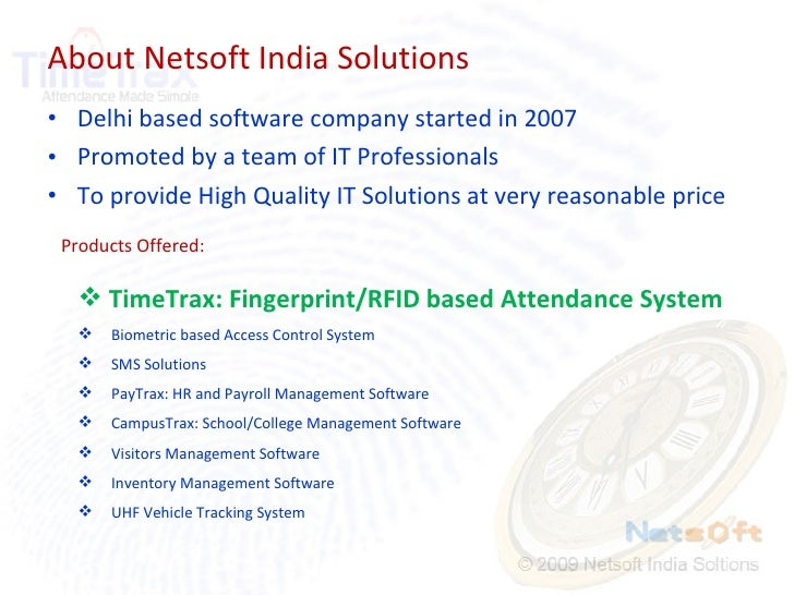 About Netsoft India Solutions <ul><li>Delhi based software company started in 2007 </li></ul><ul><li>Promoted by a team of...