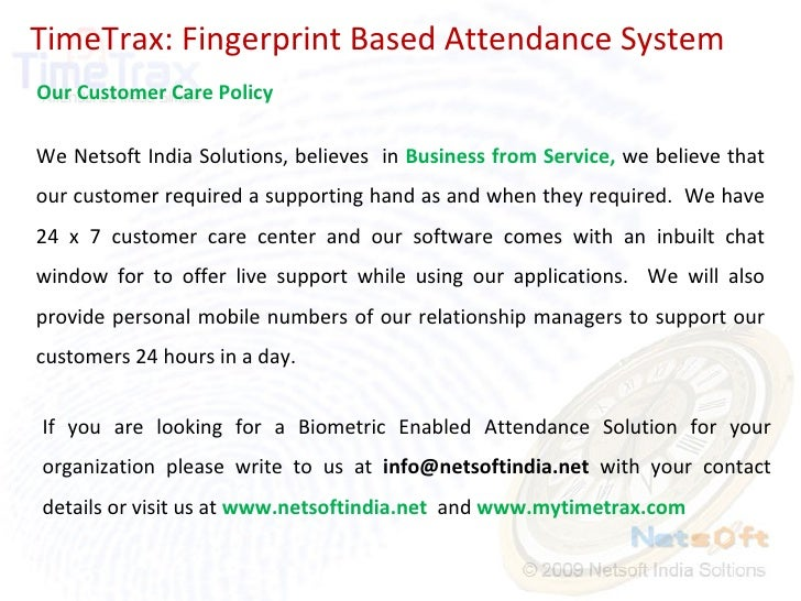 TimeTrax: Fingerprint Based Attendance System Our Customer Care Policy We Netsoft India Solutions, believes  in  Business ...