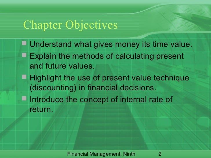 explain the concept of the time value of money This is called the time value of money but how exactly do you compare the value of money now with the value of money in the future  that is where net present value comes in  the first is.