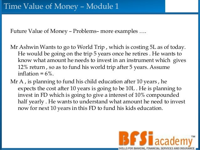 time value of money pv and R06 time value of money 2017 level i notes  understand the time value of money money has a time value, in that individuals place a higher  the present value of .