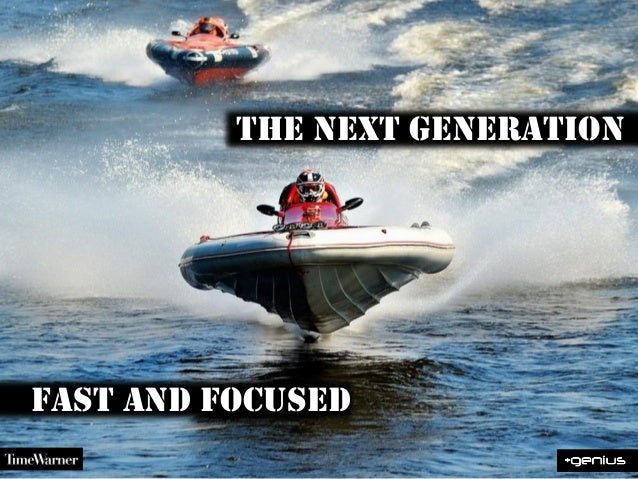 the next generationfast and focused