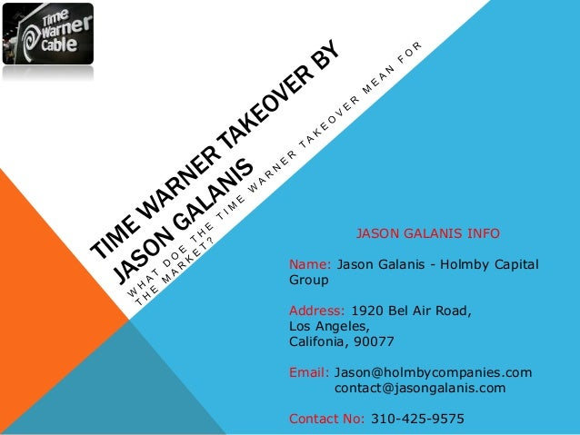 Time warner takeover by jason galanis