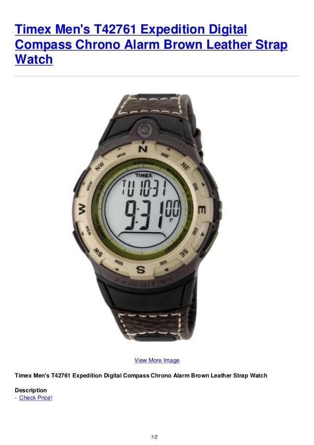 timex men s t42761 expedition digital compass chrono alarm brown leat rh slideshare net Timex Expedition Shock Watch Camo Timex Expedition Indiglo Watch