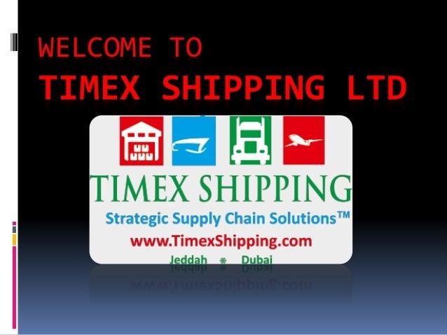 Shipping & Logistics Companies In Dubai | Timex Shipping LTD