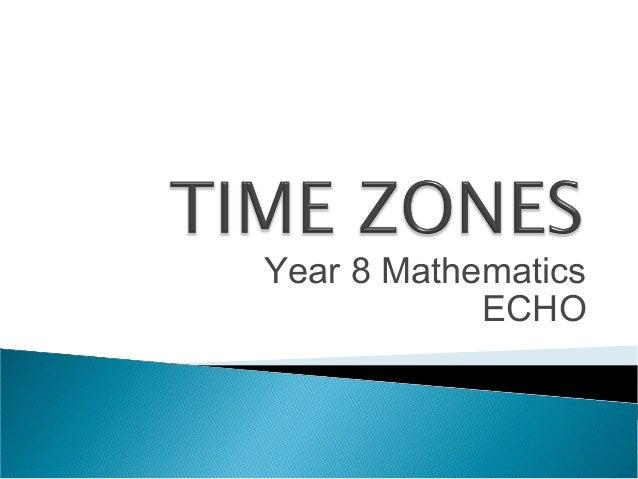 Year 8 Mathematics ECHO