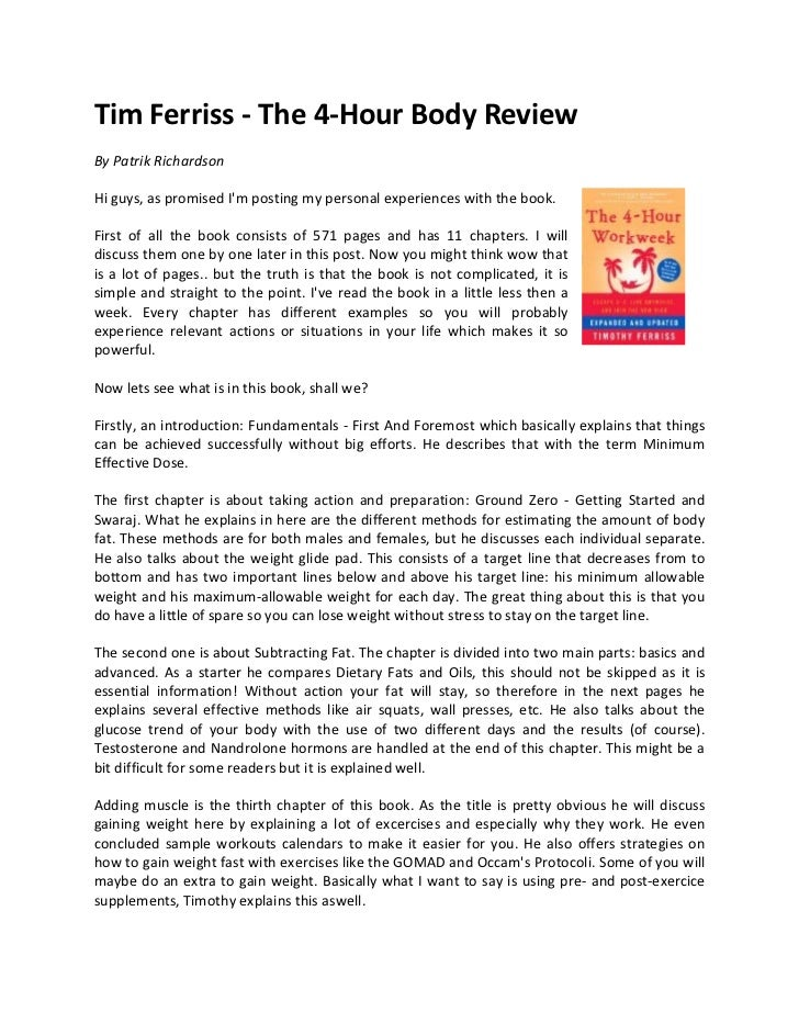 Tim Ferriss - The 4-Hour Body ReviewBy Patrik RichardsonHi guys, as promised Im posting my personal experiences with the b...