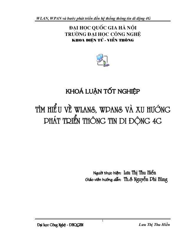 WLAN, WPAN và bước phát triển đến hệ thống thông tin di động 4G                ®¹i häc quèc gia hµ néi               tr−ên...