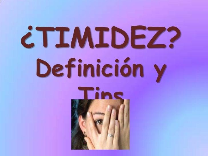 ¿TIMIDEZ?Definición y Tips<br />