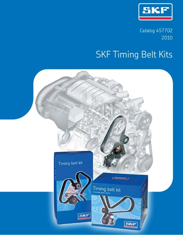 Catalog 457702 2010 SKF Timing Belt Kits