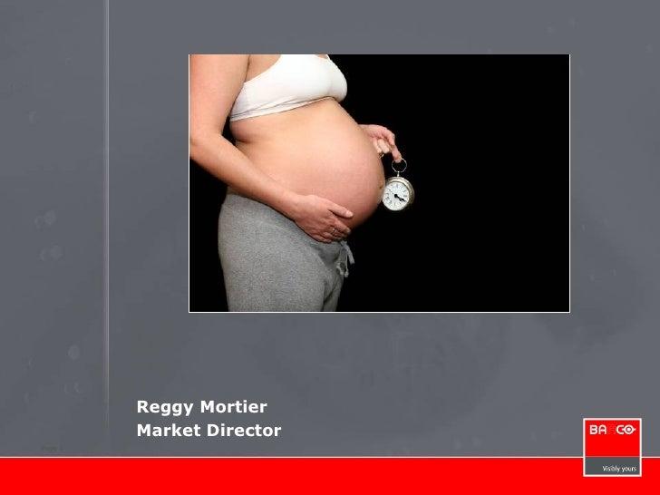 Reggy Mortier Market Director The moment of truth in launching innovations  Het moment van de waarheid bij het lanceren va...