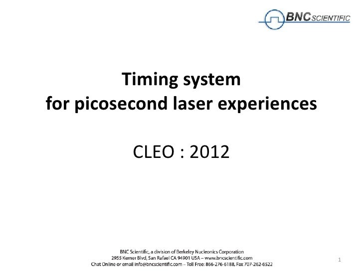 Timing systemfor picosecond laser experiences          CLEO : 2012               1                   1