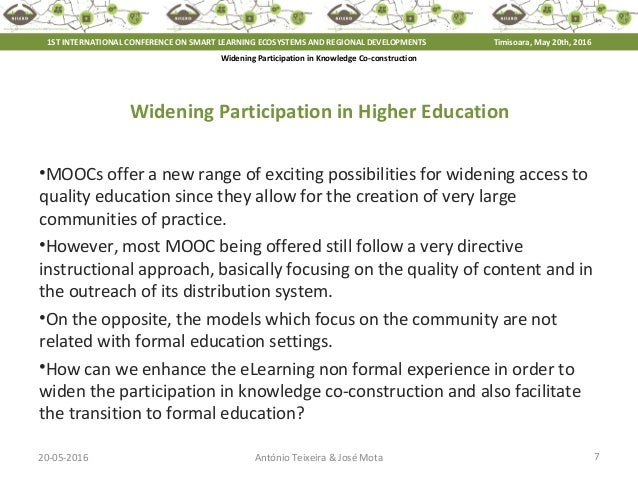 20-05-2016 7António Teixeira & José Mota Widening Participation in Knowledge Co-construction Widening Participation in Hig...