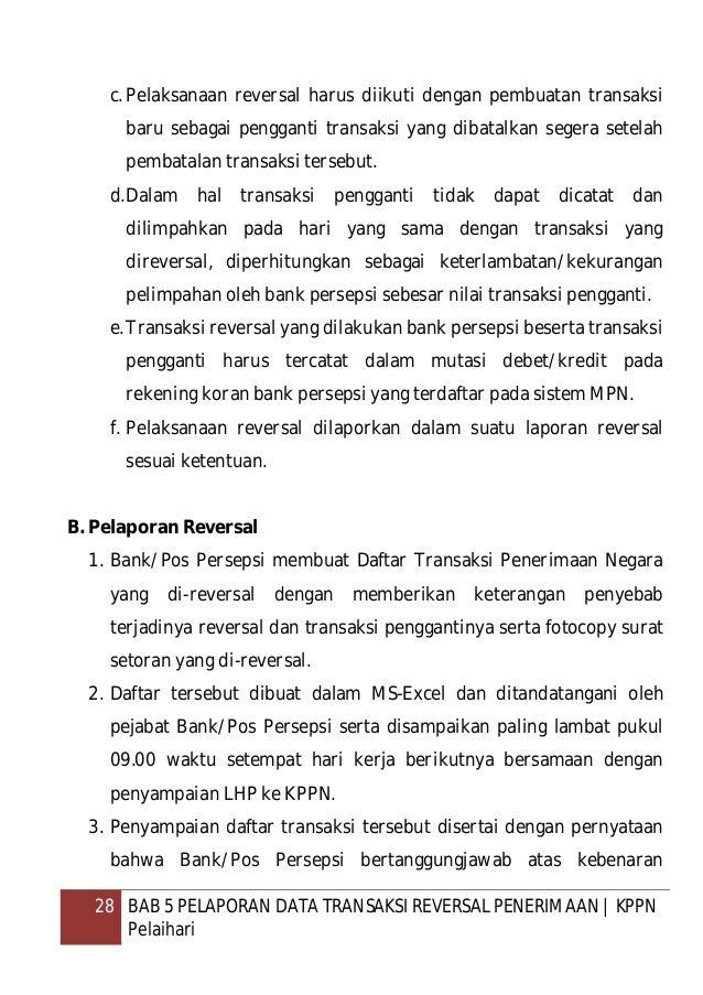 29 BAB 5 PELAPORAN DATA TRANSAKSI REVERSAL PENERIMAAN   KPPN Pelaihari transaksi yang di-reversal dan bersedia dikenakan s...
