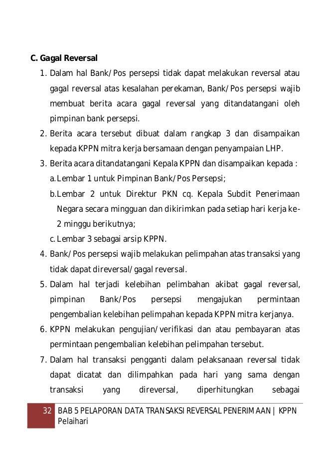 33 BAB 5 PELAPORAN DATA TRANSAKSI REVERSAL PENERIMAAN   KPPN Pelaihari keterlambatan/kekurangan pelimpahan oleh Bank/Pos P...