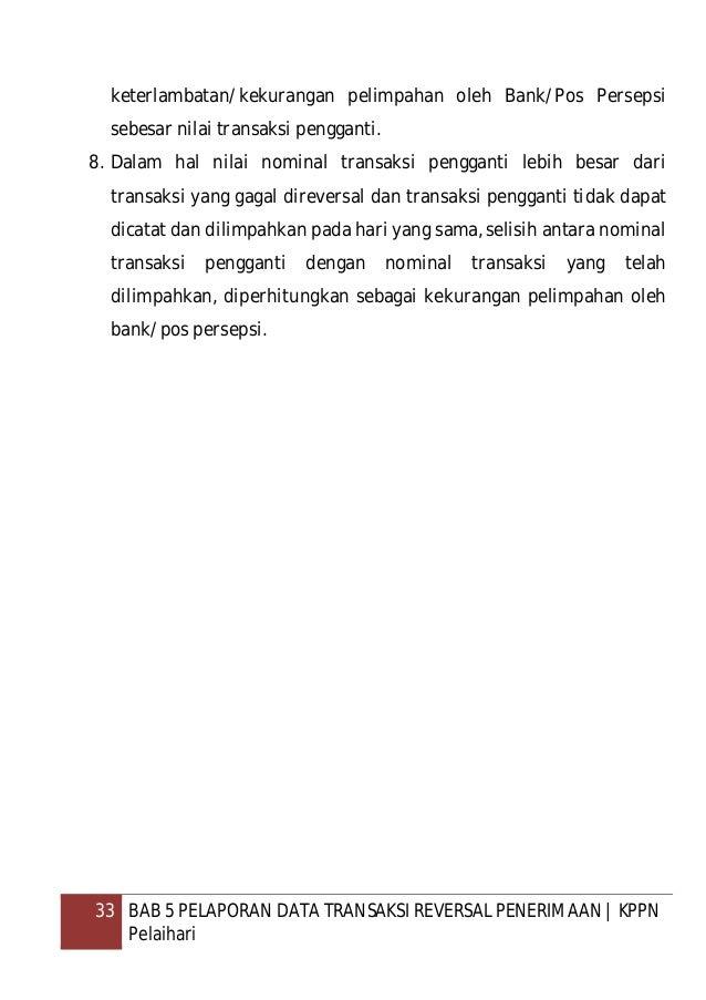 34 BAB 6 MONITORING DAN EVALUASI BANK PERSEPSI   KPPN Pelaihari BAB 6 MONITORING DAN EVALUASI BANK PERSEPSI A. Dasar Hukum...