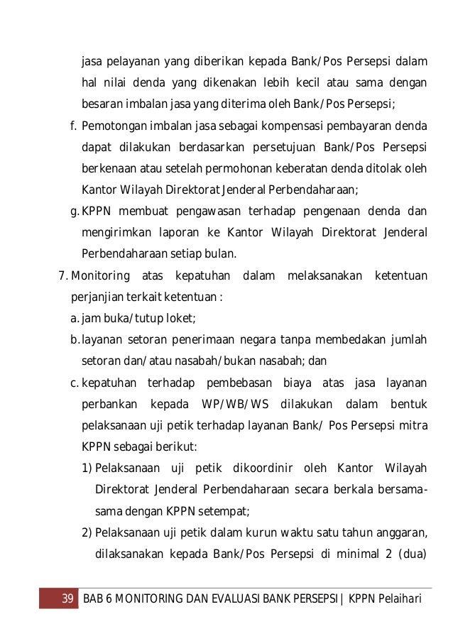 40 BAB 6 MONITORING DAN EVALUASI BANK PERSEPSI   KPPN Pelaihari KPPN wilayah kerja Kantor Wilayah Direktorat Jenderal Perb...