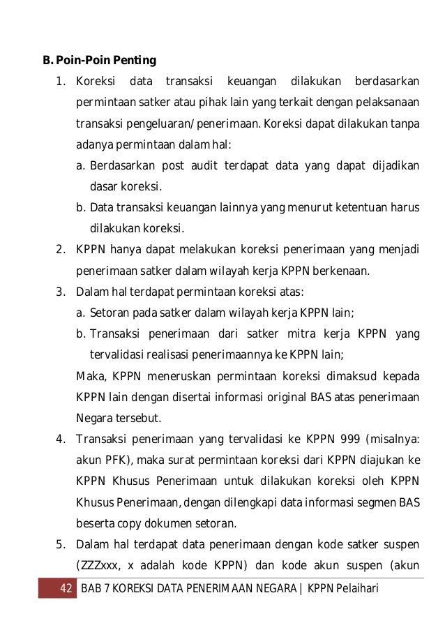43 BAB 7 KOREKSI DATA PENERIMAAN NEGARA   KPPN Pelaihari 498111) pada KPPN, agar dilakukan koreksi dengan merujuk pada dok...