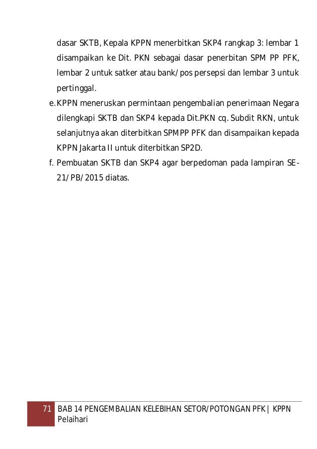 72 BAB 15 PENGEMBALIAN PENERIMAAN PADA TAHUN BERJALAN   KPPN Pelaihari BAB 15 PENGEMBALIAN PENERIMAAN PADA TAHUN BERJALAN ...