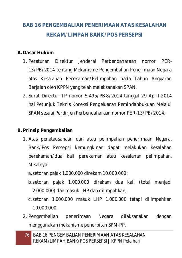 77 BAB 16 PENGEMBALIAN PENERIMAAN ATAS KESALAHAN REKAM/LIMPAH BANK/POS PERSEPSI   KPPN Pelaihari C. Pengembalian Penerimaa...