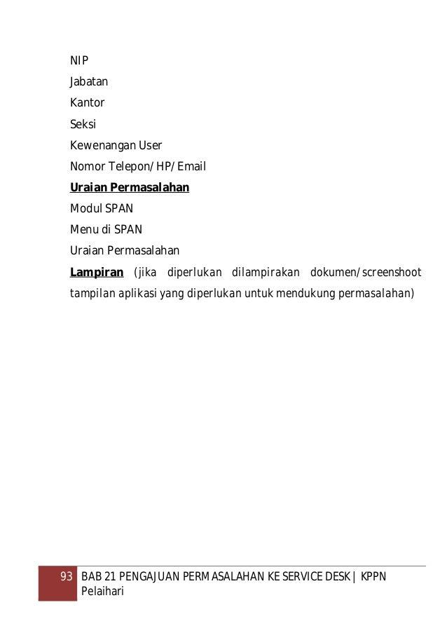 94 REFERENSI   KPPN Pelaihari REFERENSI 1. Peraturan Menteri Keuangan nomor 169/PMK.01/2012 tentang Organisasi dan Tata Ke...