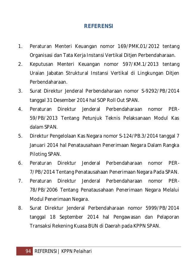 95 REFERENSI   KPPN Pelaihari 9. Surat Direktur TP nomor S-554/PB.8/2014 tanggal 7 Mei 2014 hal Penatausahaan Penerimaan N...