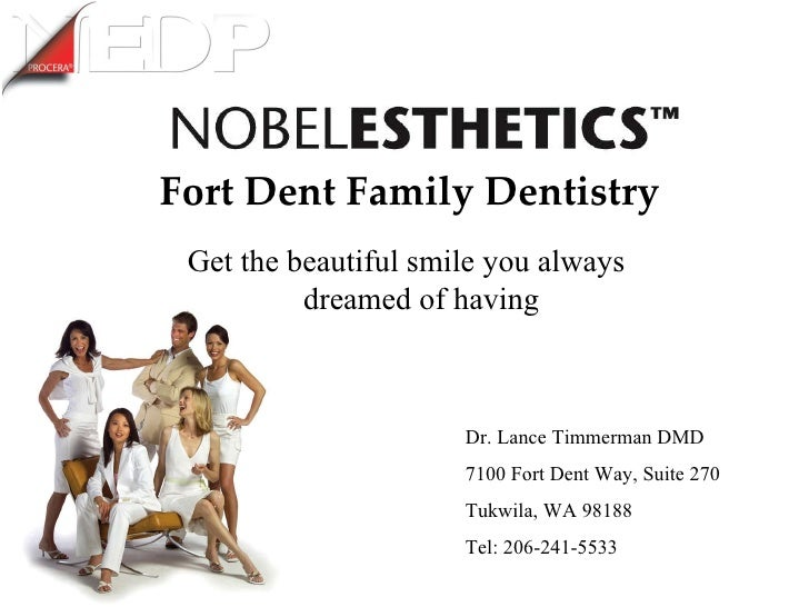 Fort Dent Family Dentistry Get the beautiful smile you always dreamed of having Dr. Lance Timmerman DMD 7100 Fort Dent Way...