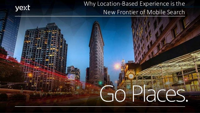 Why Location-Based Experience is the New Frontier of Mobile Search