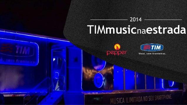 TIMmusicnaestrada 2014