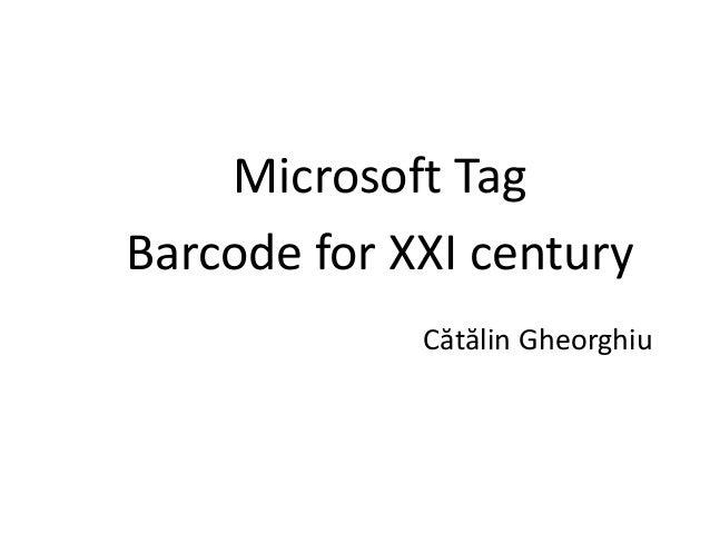 Microsoft Tag Barcode for XXI century Cătălin Gheorghiu
