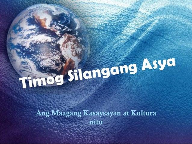 ng Asya      SilangaTimog  Ang Maagang Kasaysayan at Kultura               nito